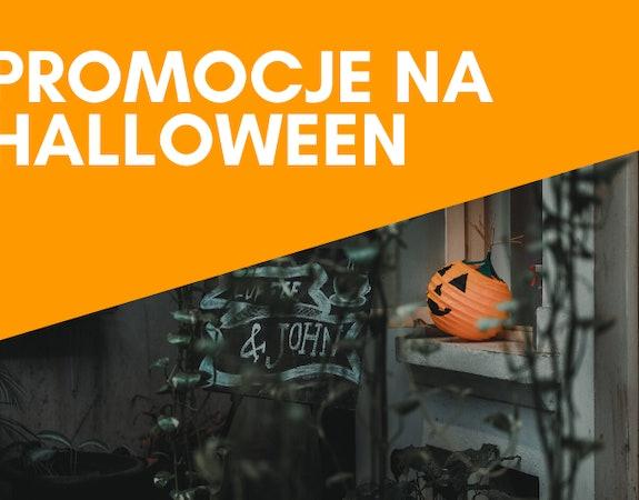 Tu znajdziesz najlepsze promocje na Halloween!