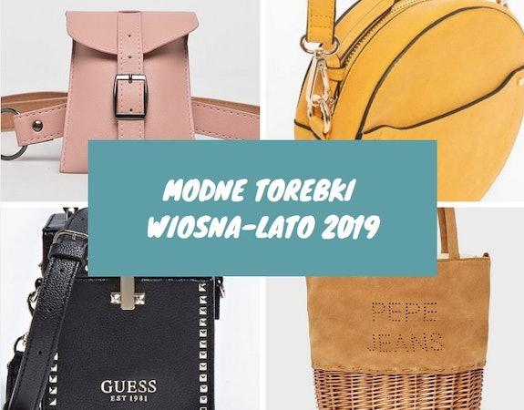 Modne torebki 2019. W tych 10 propozycjach się zakochasz!